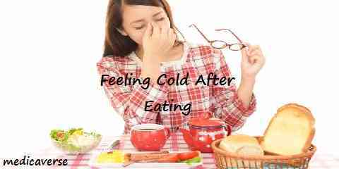 feeling cold after eating